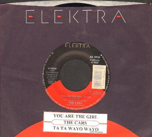 Cars - You Are The Girl/Ta Ta Wayo Wayo (with juke box label and Elektra company sleeve) - NM9/ - 45 rpm Records