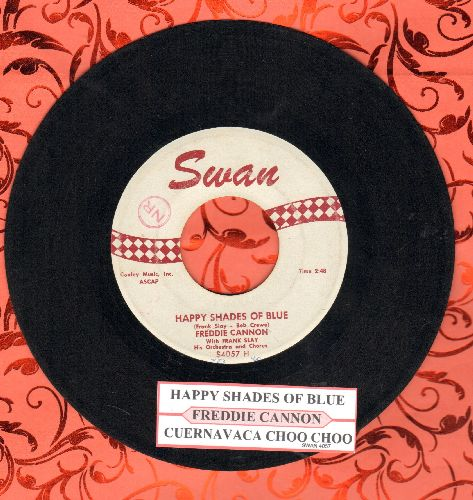 Cannon, Freddy - Happy Shades Of Blue/Cuernavaca Choo Choo (with juke box label) - EX8/ - 45 rpm Records