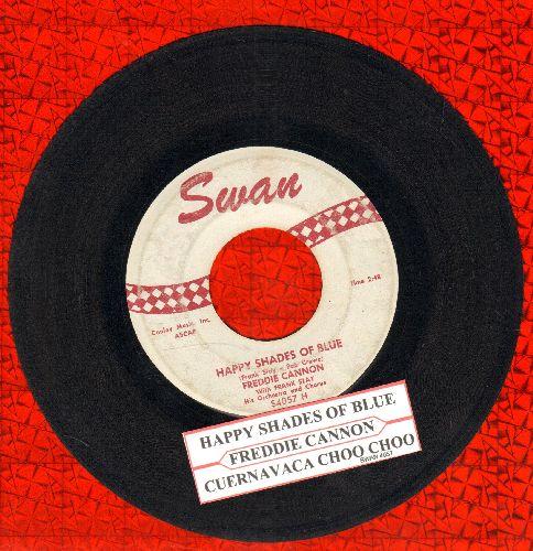 Cannon, Freddy - Happy Shades Of Blue/Cuernavaca Choo Choo (with juke box label) - VG7/ - 45 rpm Records