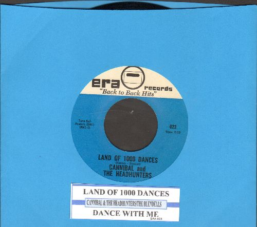 Cannibal & The Headhunters - Land Of 1000 Dances/Dance With Me (by The Blendells on flip-side) (re-issue with juke box label)) - NM9/ - 45 rpm Records