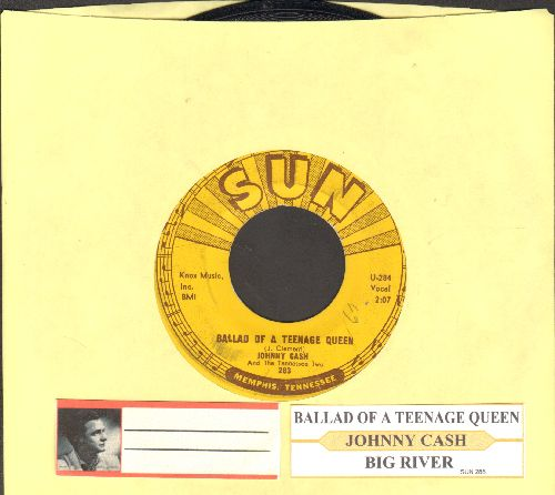 Cash, Johnny - Ballad Of A Teenage Queen/Big River (with juke box label) - VG7/ - 45 rpm Records