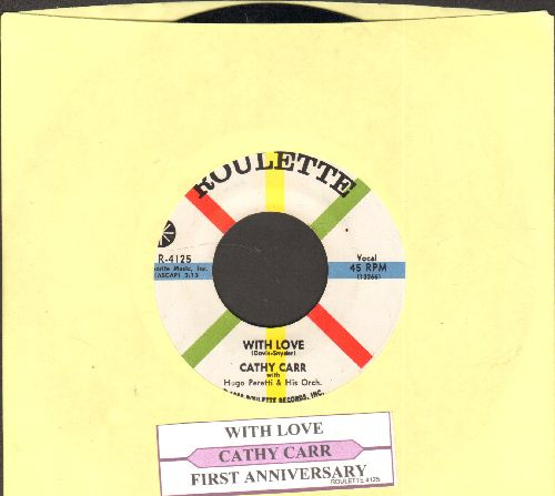 Carr, Cathy - First Anniversary/With Love (with juke box label) - NM9/ - 45 rpm Records