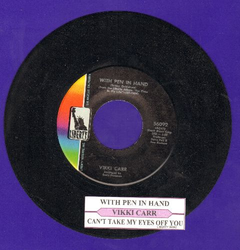 Carr, Vikki - With Pen In Hand/Can't Take My Eyes Off You (with juke box label) - NM9/ - 45 rpm Records