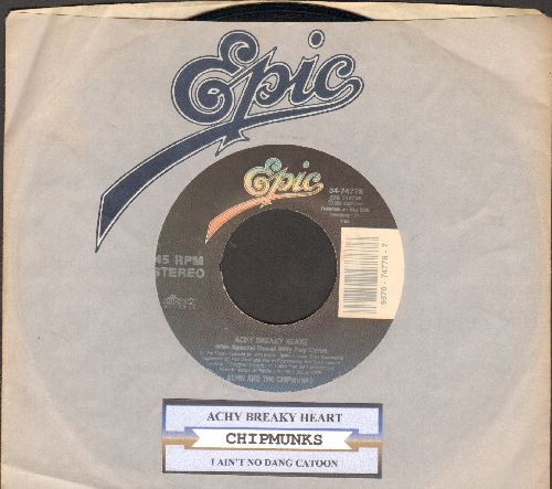 Chipmunks - Achy Breaky Heart (with intro and in-between cameos by Billy Ray Cyrus)/I Ain't No Dang Cartoon (with juke box label and Epic company sleeve) - EX8/ - 45 rpm Records