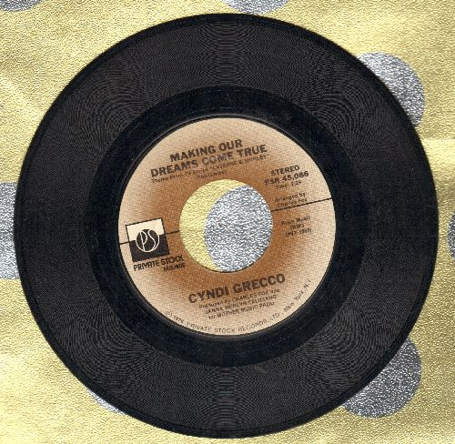 Grecco, Cyndi - Making Our Dreams Come True (Theme From -Laverne & Shirley-)/Watching You  - EX8/ - 45 rpm Records