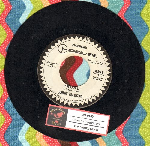 Crawford, Johnny - Proud/Lonesome Town (DJ advance pressing with juke box label) - NM9/ - 45 rpm Records