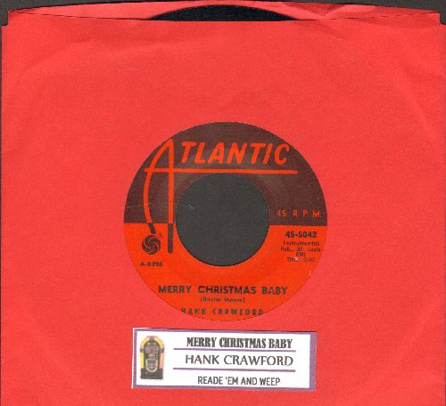 Crawford, Hank - Merry Christmas Baby/Read 'Em And Weep (with juke box label) - EX8/ - 45 rpm Records