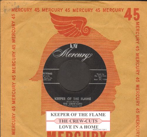 Crew-Cuts - Keeper Of The Flame/Love In A Home (with juke box label and Mercury company sleeve) - EX8/ - 45 rpm Records