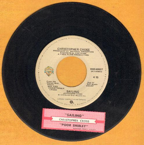 Cross, Christopher - Sailing/Poor Shirley (with juke box label) - EX8/ - 45 rpm Records