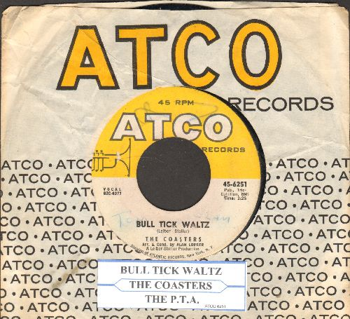 Coasters - Bull Tick Waltz/The P.T.A. (with juke box label and vintage Atco company sleeve) - VG7/ - 45 rpm Records