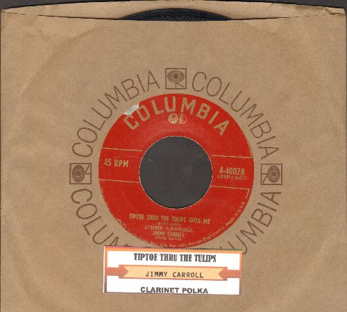 Carroll, Jimmy - Tiptoe Thru The Tulips With Me/Clarinet Polka (with juke box label) - VG7/ - 45 rpm Records