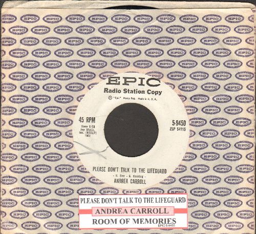 Carroll, Andrea - Please Don't Talk To The Lifeguard/Room Of Memories (with juke box label vintage Epic company sleeve) - NM9/ - 45 rpm Records