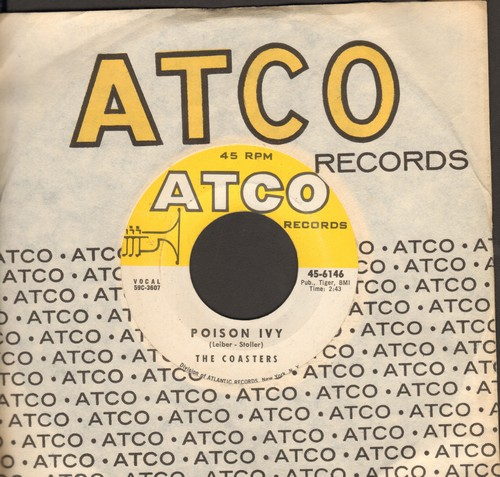 Coasters - Poison Ivy/I'm A Hog For You (with vintage Atco company sleeve) - NM9/ - 45 rpm Records