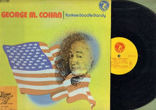 Cohan, George M. - Yankee Doodle Dandy: Give My Regards To Broadway, Yankee Doodle Boy, I'm Mighty Glad I'm Living That's All (vinyl STEREO LP record) - NM9/EX8 - LP Records