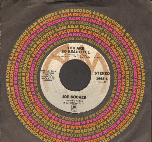 Cocker, Joe - You Are So Beautiful/It's A Sin When You Love Somebody (with A&M company sleeve)(minor wol) - EX8/ - 45 rpm Records