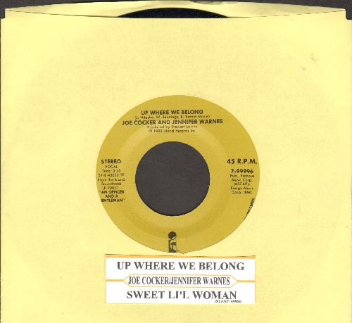 Cocker, Joe & Jennifer Warnes - Up Where We Belong (Academy Award Winning Song from film An Officer And A Gentleman)/Sweet Li'l Woman (gold label pressing with juke box label) - NM9/ - 45 rpm Records