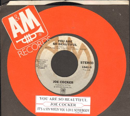 Cocker, Joe - You Are So Beautiful/It's A Sin When You Love Somebody (with A&M company sleeve and juke box label) - EX8/ - 45 rpm Records