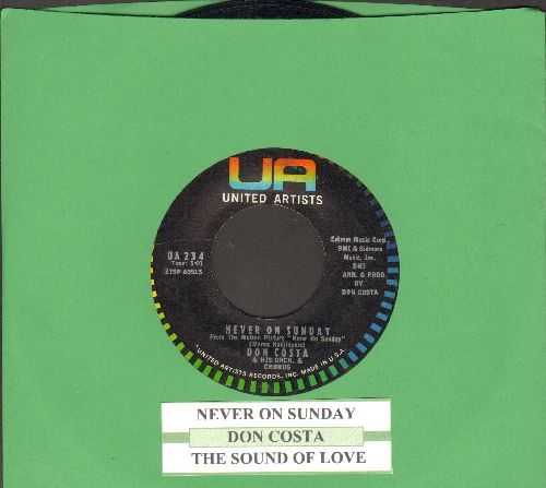 Costa, Don & His Orchestra - Never On Sunday/The Sound Of Love (with juke box label) - NM9/ - 45 rpm Records