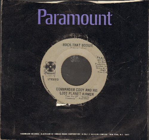 Commander Cody And His Lost Planet Airmen - Smoke! Smoke! Smoke! (That Cigarette)/Rock That Boogie (with Paramount company sleeve) - EX8/ - 45 rpm Records