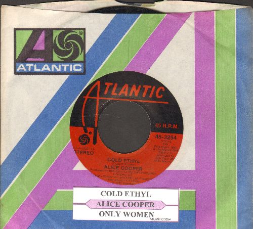 Cooper, Alice - Cold Ethyl/Only Women (with juke box label and company sleeve) - EX8/ - 45 rpm Records