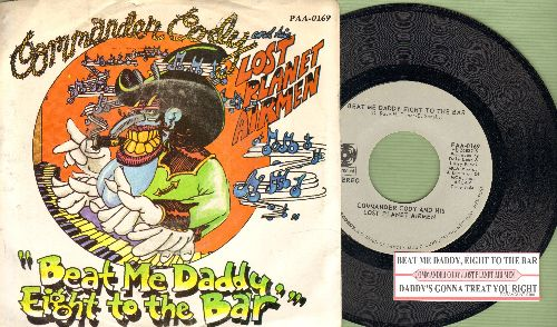 Commander Cody & His Lost Planet Airmen - Beat Me Daddy Eight To The Bar/Daddy's Gonna Treat You Right (with juke box label and  picture sleeve) - NM9/EX8 - 45 rpm Records
