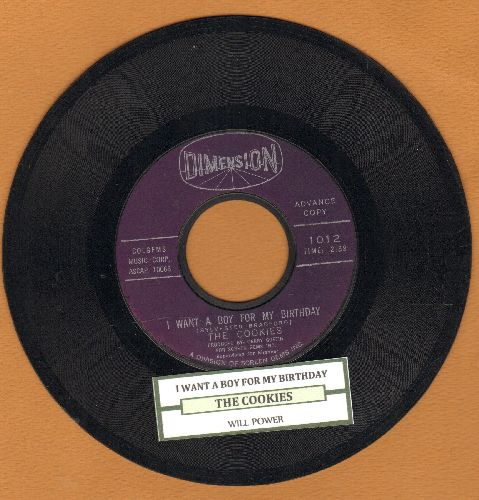 Cookies - I Want A Boy For My Birthday/Will Power (with juke box label) - EX8/ - 45 rpm Records