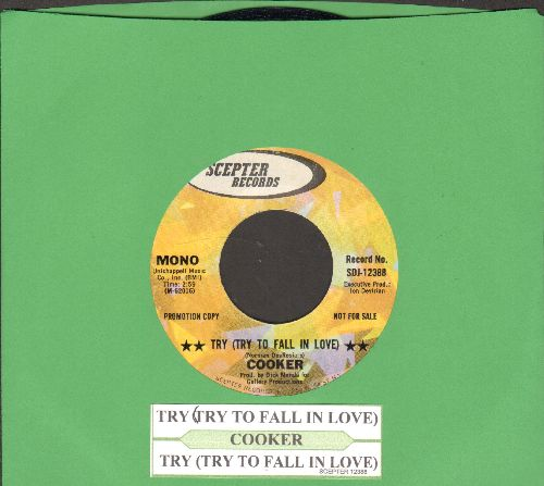 Cooker - Try (Try To Fall In Love) (double-A-sided DJ advance pressing with juke box label) - EX8/ - 45 rpm Records
