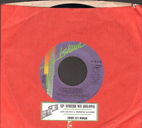 Cocker, Joe & Jennifer Warnes - Up Where We Belong (Academy Award Winning Song from film An Officer And A Gentleman)/Sweet Li'l Woman (gold label pressing with juke box label and company sleeve) - NM9/ - 45 rpm Records