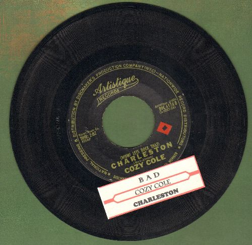 Cole, Cozy - Bad/(Wow! Let's Rock That) Charleston (RARE Jazz 2-sider with juke box label) - EX8/ - 45 rpm Records