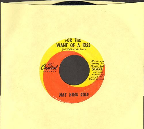 Cole, Nat King - For The Want Of A Kiss/Let Me Tell You, Babe - VG7/ - 45 rpm Records