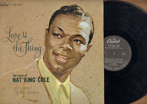 Cole, Nat King - Love Is The Thing: When I Fall In Love, Ain't Misbehavin', At Last, It's All In The Game, Love Letters (Vinyl MONO LP record, NICE condition!) - EX8/NM9 - LP Records
