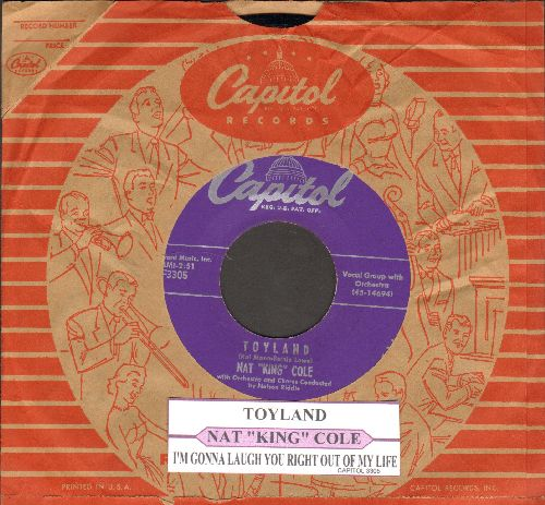Cole, Nat King - Toyland/I'm Gonna Laugh Out Right Out Of My Life (with juke box label and Capitol company sleeve) - NM9/ - 45 rpm Records