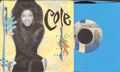 Cole, Natalie - Miss You Like Crazy/Good To Be Back (with picture sleeve) - NM9/ - 45 rpm Records