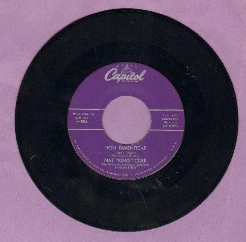 Cole, Nat King - Non Dimenticar/Bend A Little My Way - EX8/ - 45 rpm Records