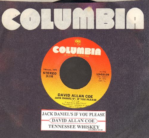 Coe, David Allan - Jack Daniel's, If You Please/Tennessee Whiskey (double-hit re-issue with juke box label and Columbia company sleeve) - NM9/ - 45 rpm Records