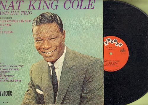 Cole, Nat King & His Trio - Cole, Nat King & His Trio, also George Kingsto: My Lips Remember Your Kisses, Get A Penny, Walk On, A Million Boys, Groovy Baby (vinyl MONO LP record) - EX8/EX8 - LP Records