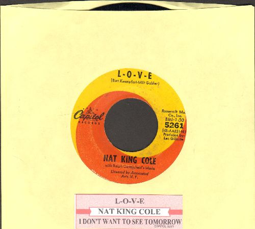 Cole, Nat King - L-O-V-E/I Don't Want To See Tomorrow (with juke box label) - NM9/ - 45 rpm Records