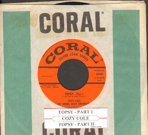 Cole, Cozy - Topsy (Parts 1 & 2)  (authentic-looking orange label early re-issue of Instrumental Jazz Favorite with juke box label and Coral company sleeve) - NM9/ - 45 rpm Records