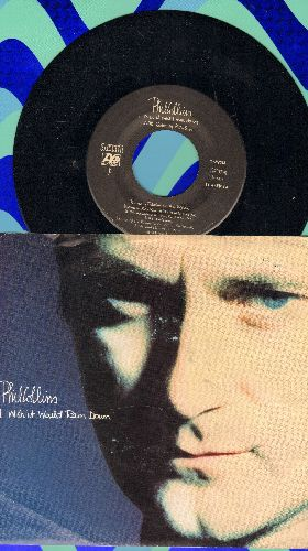 Collins, Phil - I Wish It Would Rain Down/You've Been In Love (That Little Bit Too Long) (with juke box label and picture sleeve) - NM9/EX8 - 45 rpm Records