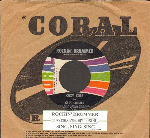 Cole, Cozy & Gary Chester - Rockin' Drummer/Sing Sing Sing (with Coral company sleeve and juke box label) - EX8/ - 45 rpm Records