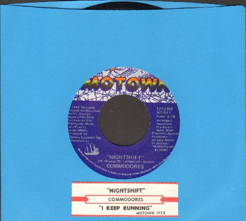 Commodores - Nightshift/I Keep Running (with juke box label) - NM9/ - 45 rpm Records