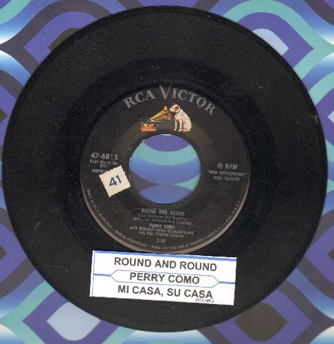 Como, Perry - Round And Round/Mi Casa, Su Casa (with juke box label) - EX8/ - 45 rpm Records