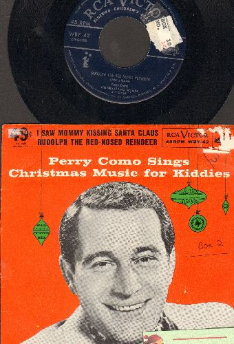 Como, Perry - I Saw Mommy Kissing Santa Claus/Rudolph The Red-Nosed Reindeer (with picture sleeve)(minor label blemish) - EX8/VG7 - 45 rpm Records
