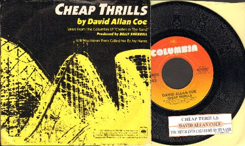 Coe, David Allan - Cheap Thrills/You Never Even Called Me By My Name (with picture sleeve and juke box label) - NM9/NM9 - 45 rpm Records