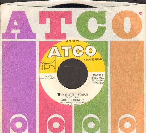 Conley, Arthur - Whole Lotta Woman/Love Comes And Goes (with Atco company sleeve) (bb) - EX8/ - 45 rpm Records