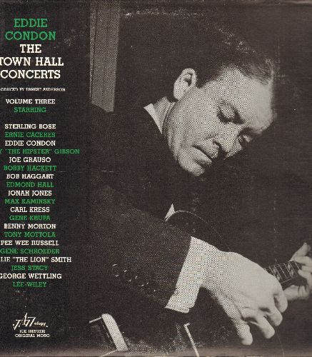 Condon, Eddie - The Town Hall Concerts Vol. 3: I'm A Ding Dong Daddy From Dumas, Caravan, Avalon, My Jelly Roll, Summertime (2 vinyl LP rewcords, gate-fold cover, 1988 re-issue of vintage Jazz recordings) - NM9/EX8 - LP Records