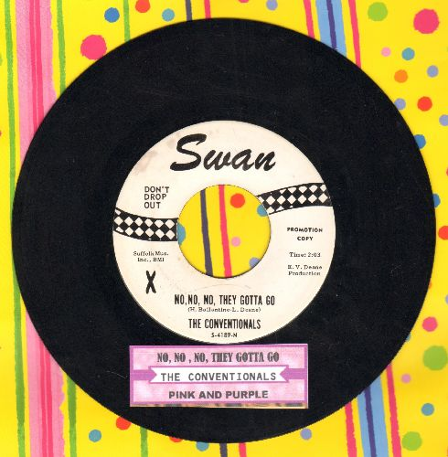 Conventionals - No, No, No, They Gotta Go/Pink And Purple (DJ advance pressing with juke box label) - NM9/ - 45 rpm Records