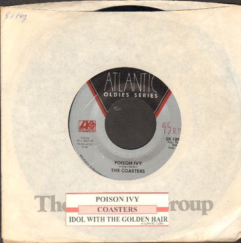 Coasters - Poison Ivy/Idol With The Golden Head (double-hit re-issue with juke box label and Atlantic company sleeve) - EX8/ - 45 rpm Records