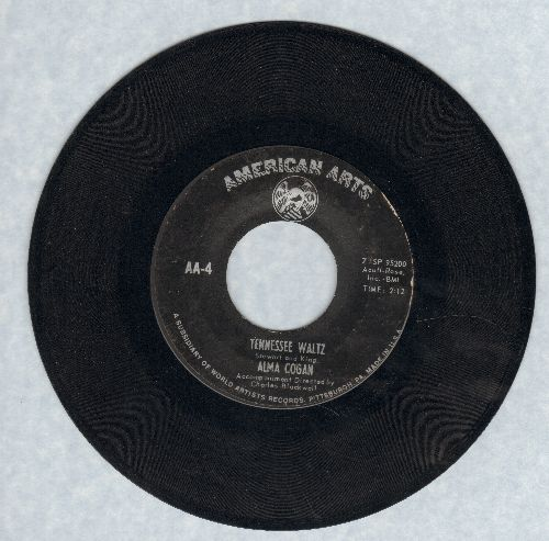Cogan, Alma - Tennessee Waltz/I Love You Too Much - EX8/ - 45 rpm Records