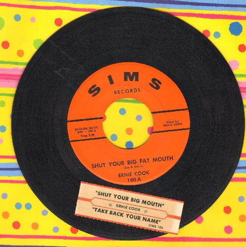 Cook, Ernie - Shut Your Big Fat Mouth/Take Back Your Name (RARE vintage Country Novelty 2-sider with juke box label) - NM9/ - 45 rpm Records